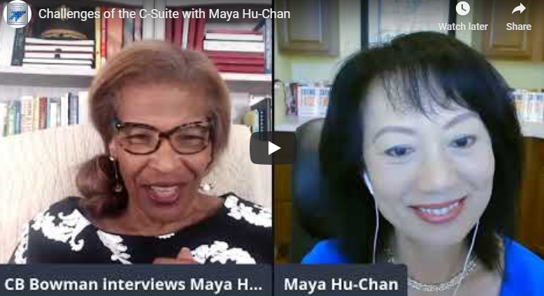 Challenges of the C-Suite with Maya Hu-Chan