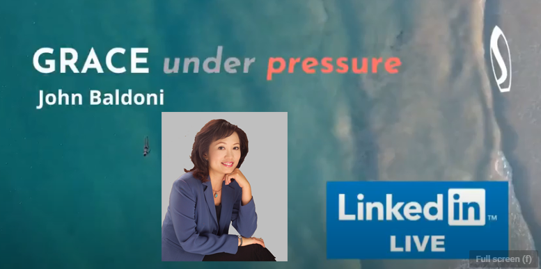 GRACE under pressure: John Baldoni with Maya Hu-Chan